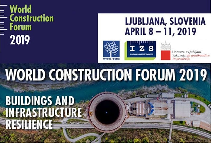 World Construction Forum 2019: Buildings and Infrastructure Resilience
